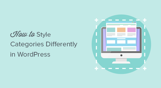 How to Style Individual Categories Differently in WordPress