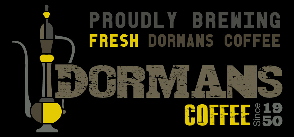 Dorman's Coffee Ltd | Proudly Serving Coffee Signage